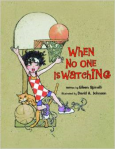 BOOK- When no on is watching